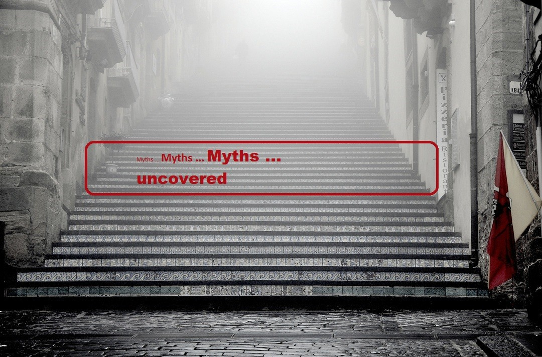 Myths uncovered